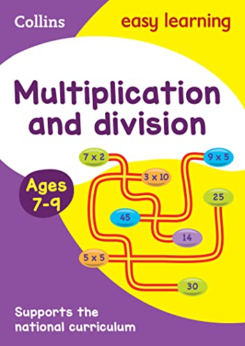 Multiplication and Division Ages 7-9: New Edition
