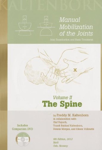 Manual Mobilization of the Joints: The Spine, Volume II