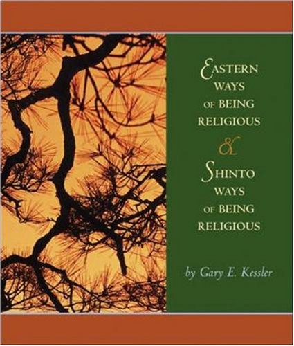 Eastern Ways of Being Religious with Shinto Ways and PowerWeb