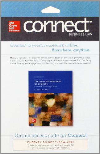 Connect Legal Environment 1 Semester Access Card for the Legal Environment of Business: A Managerial Approach: Theory to Practice
