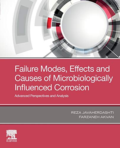Failure Modes, Effects and Causes of Microbiologically Influenced Corrosion