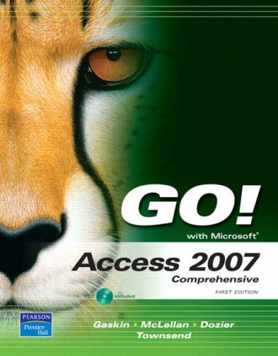 GO! with Access 2007 Comprehensive