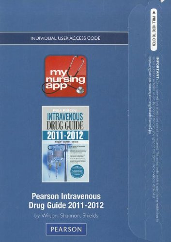 MyNursingApp -- Access Card -- for Pearson Intravenous Drug Guide 2011-2012