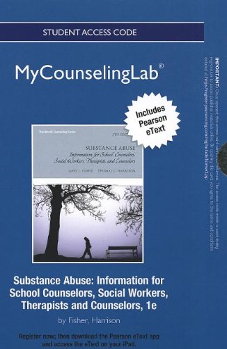 NEW MyLab Counseling with Pearson eText -- Standalone Access Card -- for Substance Abuse