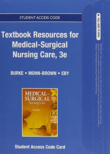 Textbook Resources for Medical-Surgical Nursing Care -- Access Card