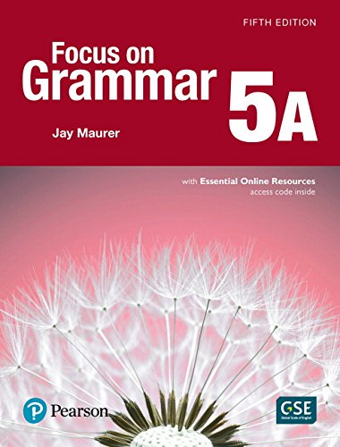 Focus on Grammar 5 Student Book a with Essential Online Resources