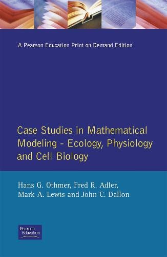 Case Studies in Mathematical Modeling