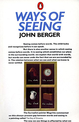 """Ways of Seeing"": Based on the BBC Television Series"