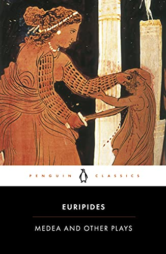 Medea and Other Plays