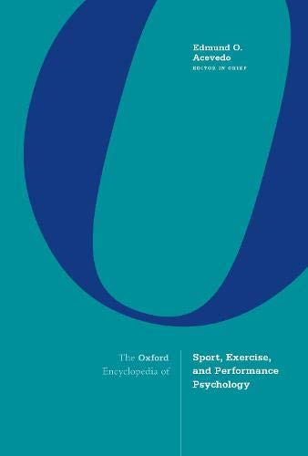 The Oxford Encyclopedia of Sport, Exercise, and Performance Psychology