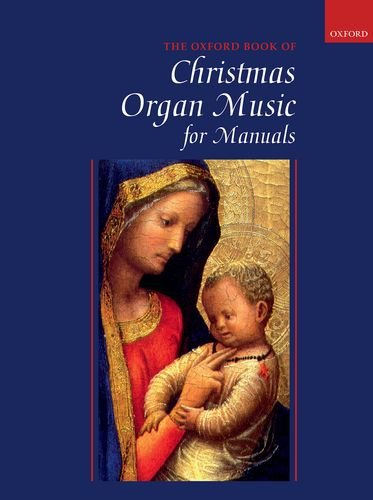 Oxford Book of Christmas Organ Music for Manuals