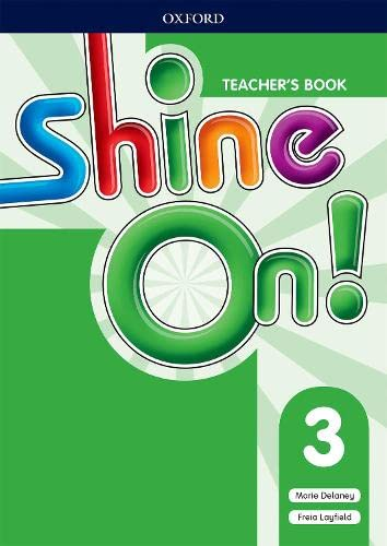 Shine On!: Level 3: Teacher's Book with Class Audio CDs