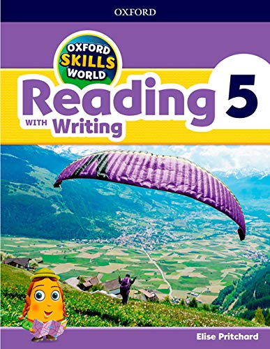 Oxford Skills World: Level 5: Reading with Writing Student Book / Workbook