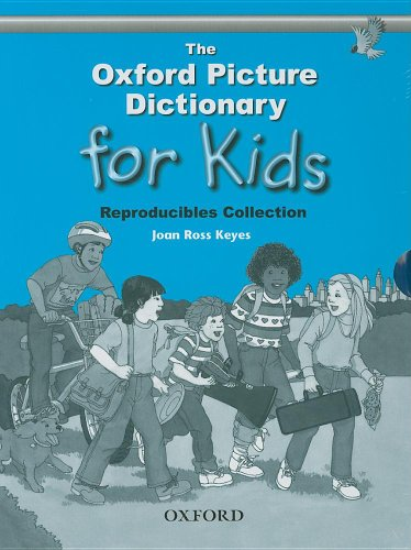 The Oxford Picture Dictionary for Kids: Reproducible Collection