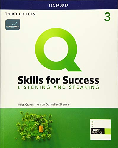 Q: Skills for Success: Level 3: Listening and Speaking Student Book with iQ Online Practice