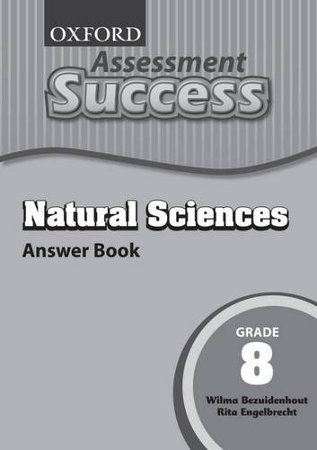 Oxford Assessment Success Natural Sciences: Gr 8: Answer Book