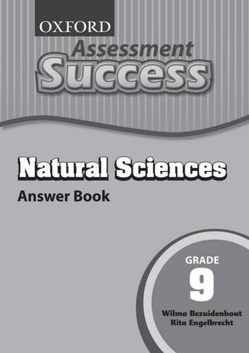 Oxford Assessment Success Natural Sciences: Gr 9: Answer Book