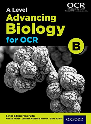 A Level Advancing Biology for OCR Student Book (OCR B)