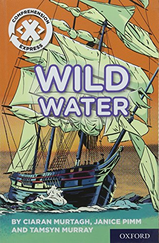 Project X Comprehension Express: Stage 2: Wild Water