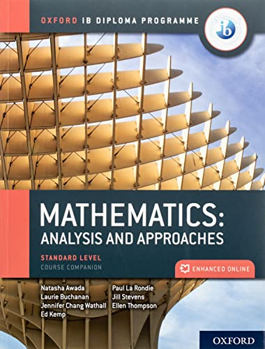 Oxford IB Diploma Programme: IB Mathematics: analysis and approaches, Standard Level, Print and Enhanced Online Course Book Pack