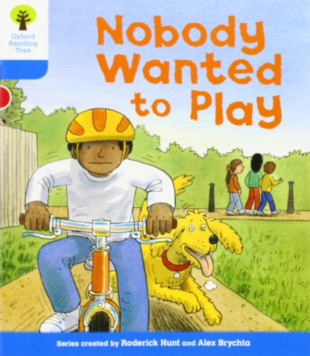 Oxford Reading Tree: Level 3: Stories: Nobody Wanted to Play