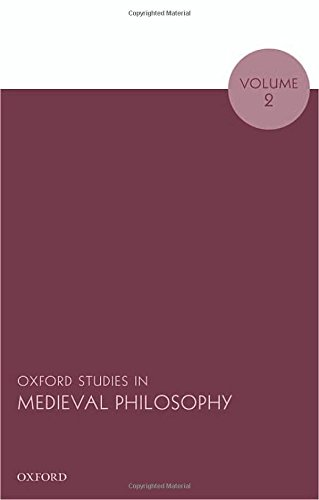 Oxford Studies in Medieval Philosophy, Volume 2