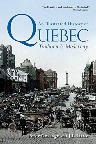 An Illustrated History of Quebec