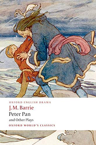 Peter Pan and Other Plays