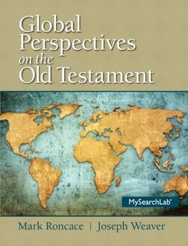 Global Perspectives on the Old Testament Plus Mysearchlab with Etext --Access Card Package