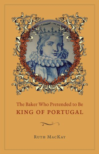 The Baker Who Pretended to be King of Portugal