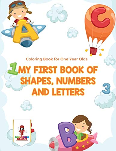 My First Book Of Shapes, Numbers and Letters