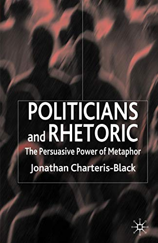 Politicians and Rhetoric