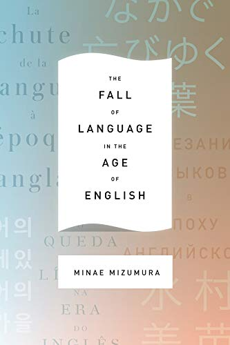 The Fall of Language in the Age of English