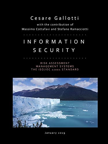 Information security: risk assessment, management systems, the ISO/IEC 27001 standard