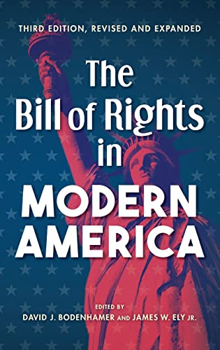 The Bill of Rights in Modern America