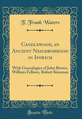 Candlewood, an Ancient Neighborhood in Ipswich