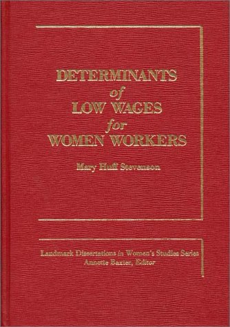 Determinants of Low Wages for Women Workers
