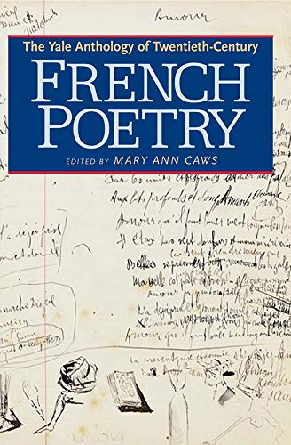 The Yale Anthology of Twentieth-Century French Poetry