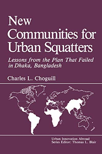 New Communities for Urban Squatters