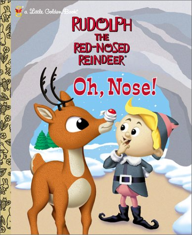 Rudolph the Red Nosed Reindeer Oh Nose