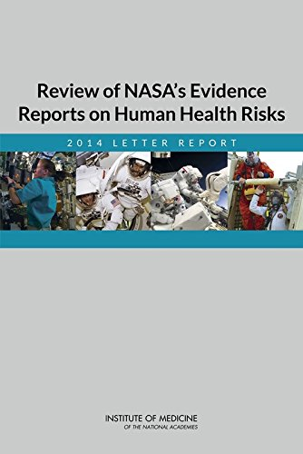 Review of NASA's Evidence Reports on Human Health Risks