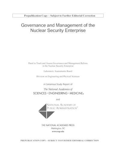 Governance and Management of the Nuclear Security Enterprise