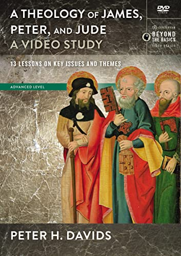 Theology of James, Peter, and Jude, A Video Study