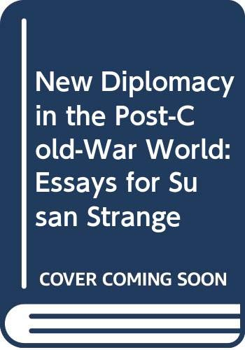 New Diplomacy in a Post-Cold-War World