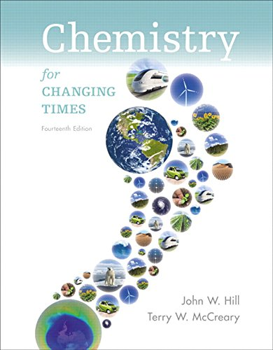 Chemistry for Changing Times Plus Mastering Chemistry with eText -- Access Card Package