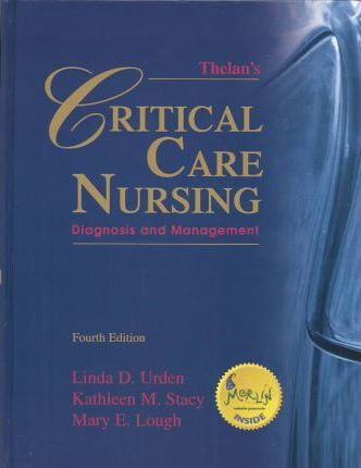 Thelan's Critical Care Nursing and Virtual Clinical Excursions 2.0 Package