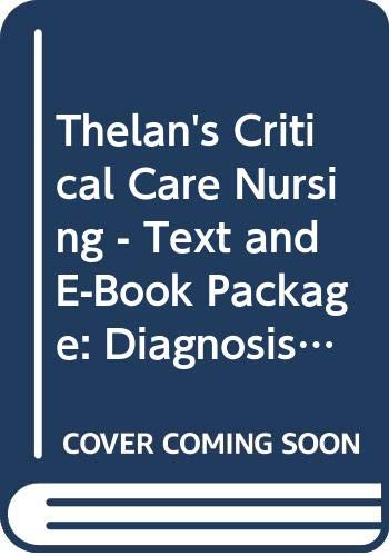 Thelan's Critical Care Nursing - Text and E-Book Package
