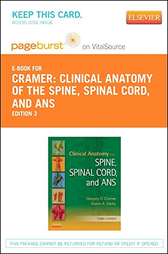 Clinical Anatomy of the Spine, Spinal Cord, and ANS - Elsevier eBook on Vitalsource (Retail Access Card)