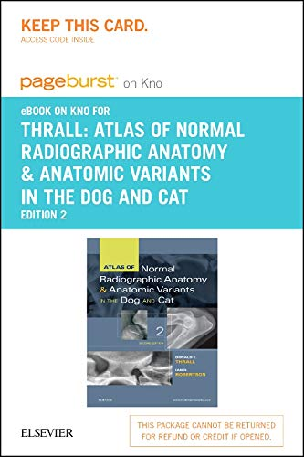 Atlas of Normal Radiographic Anatomy and Anatomic Variants in the Dog and Cat - Elsevier eBook on Intel Education Study (Retail Access Card)