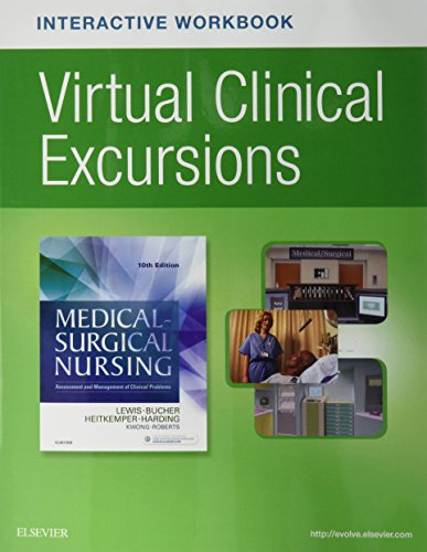 Virtual Clinical Excursions Online and Print Workbook for Medical-Surgical Nursing